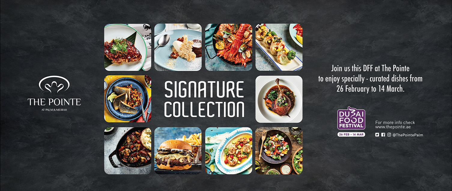 Celebrate Dubai Food Festival with Signature Collection at The Pointe
