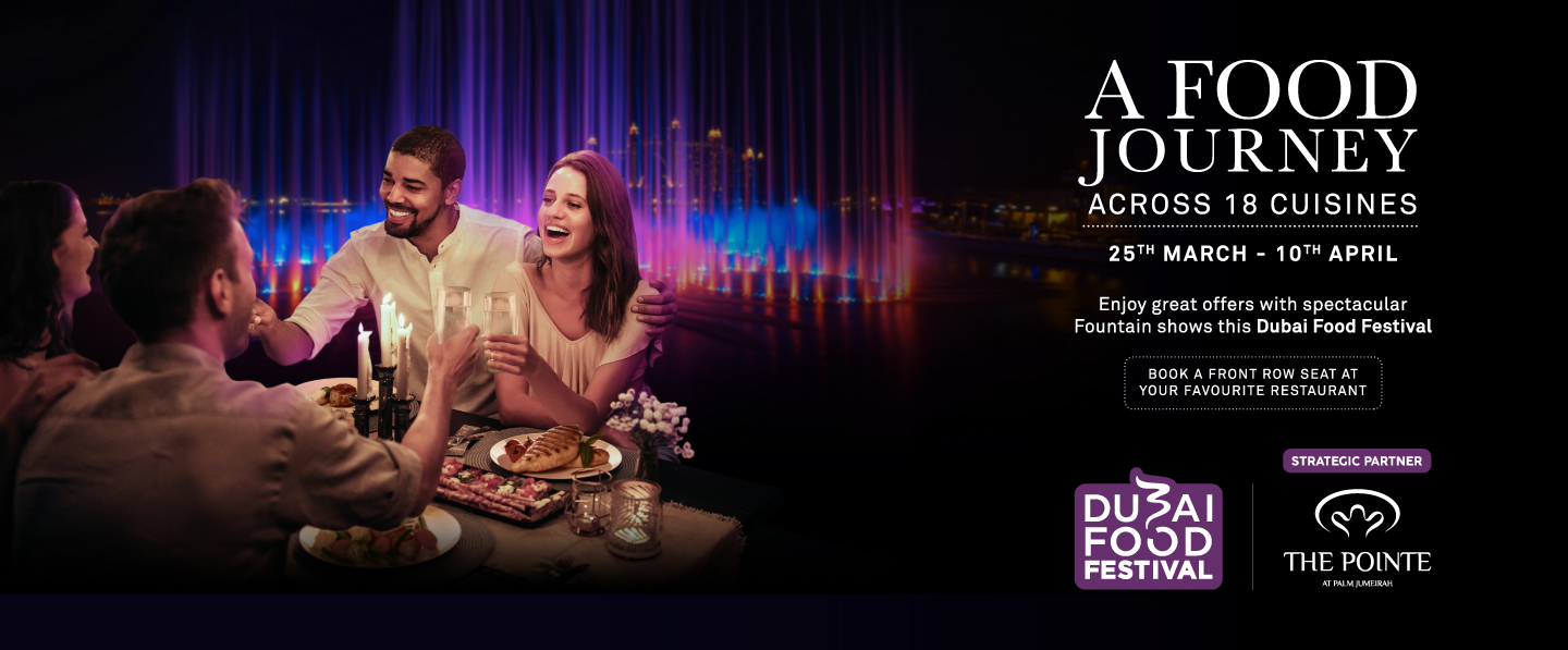 Take your tastebuds on a journey around the world for the 9th edition of Dubai Food Festival at The Pointe!